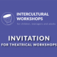 Multicultural theatrical workshops
