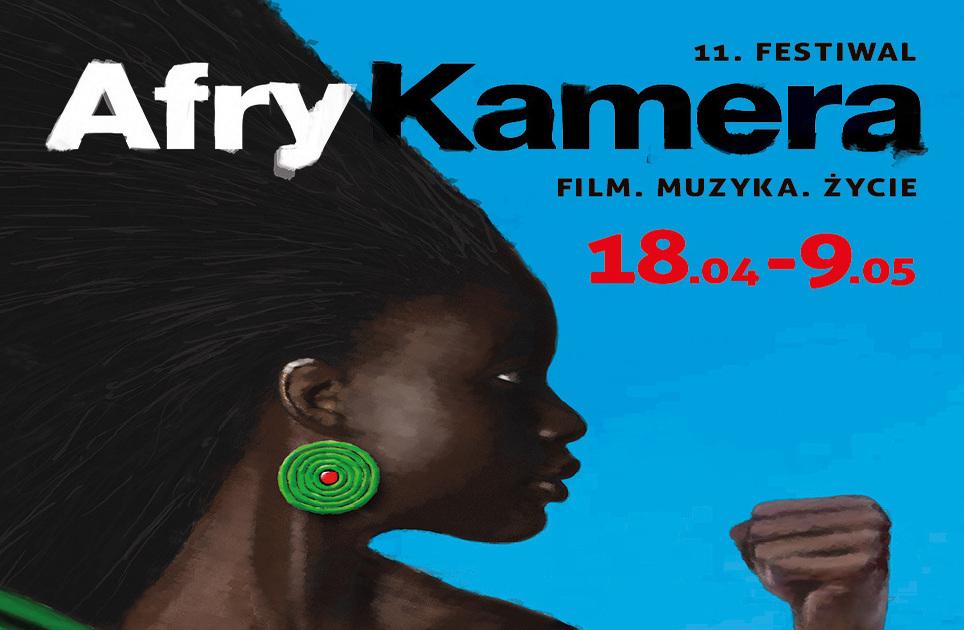 """XI edycja Festiwalu Filmów Afrykańskich """"Afrykamera"""""""