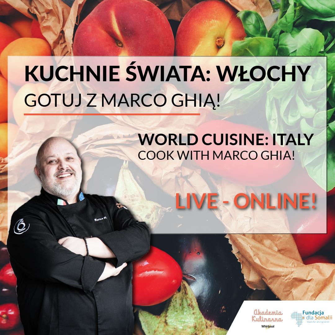 Kuchnie Świata Online: Gotuj z Marco Ghią!