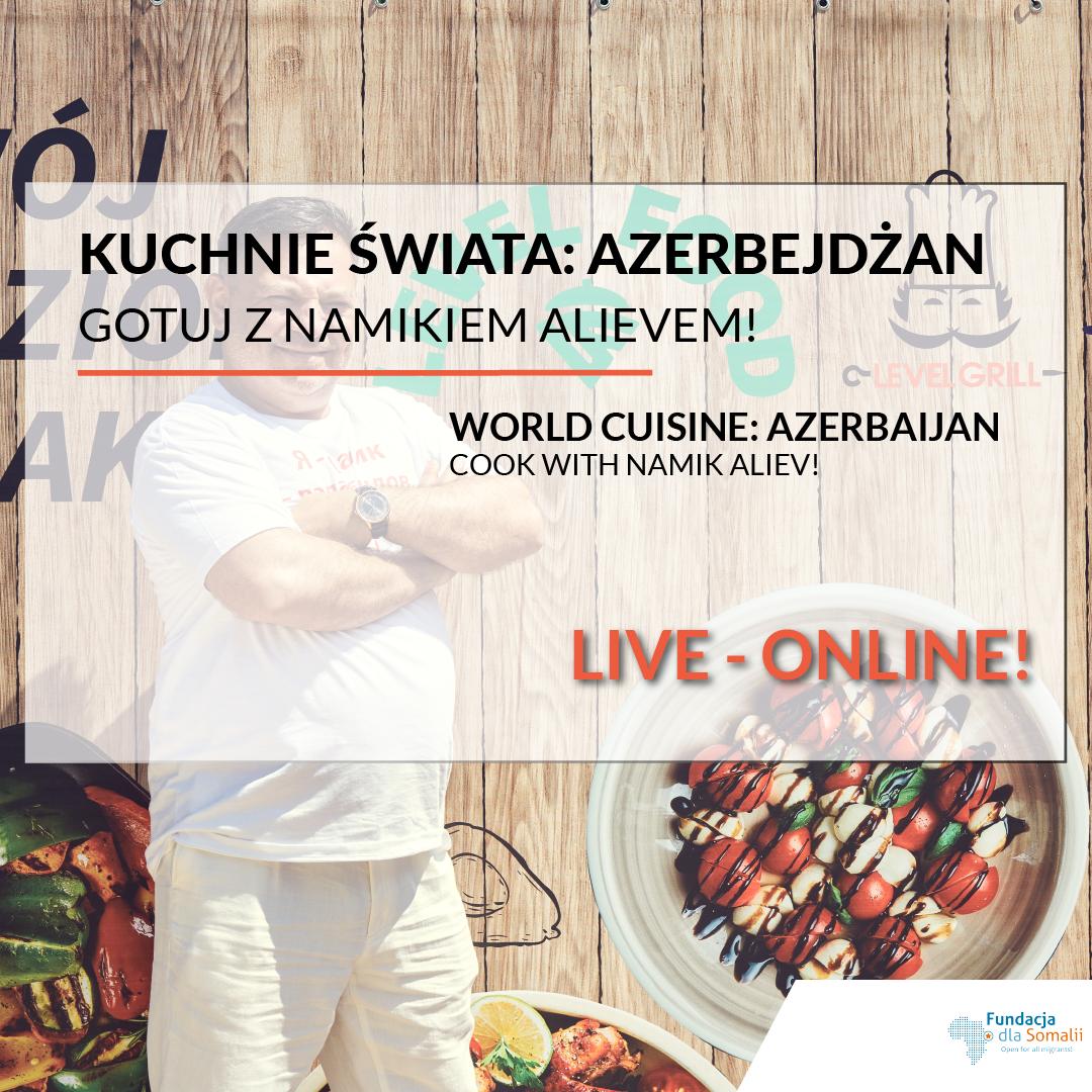 Kuchnie Świata Online: Gotuj z Namikiem Alievem