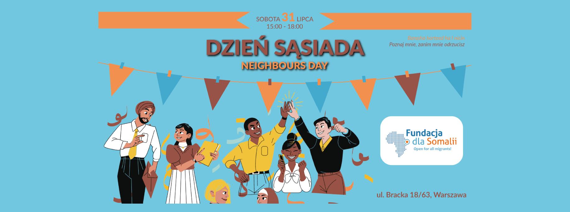 Dzień Sąsiada to niezwykła sobota lipca, nie tylko ostatni dzień miesiąca, ale też czas, w którym możemy spotkać się, porozmawiać, poznać niezwykłą kulturę i spróbować jej‼