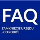 FAQ – The Office for Foreginers is closed – what to do?