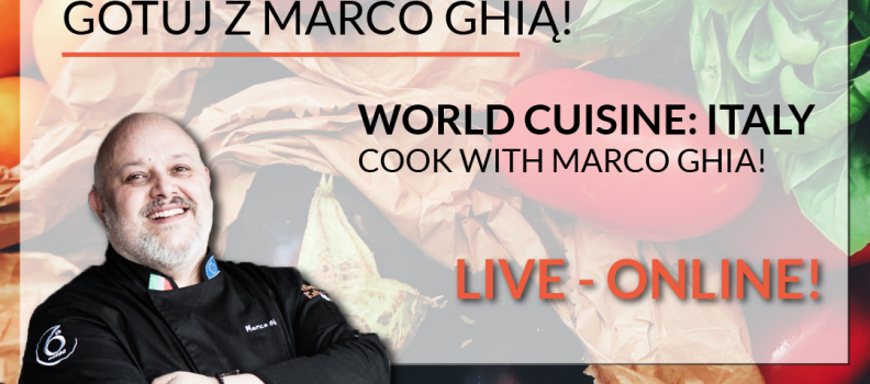 World Cuisine Online: Cook with Marco Ghia!