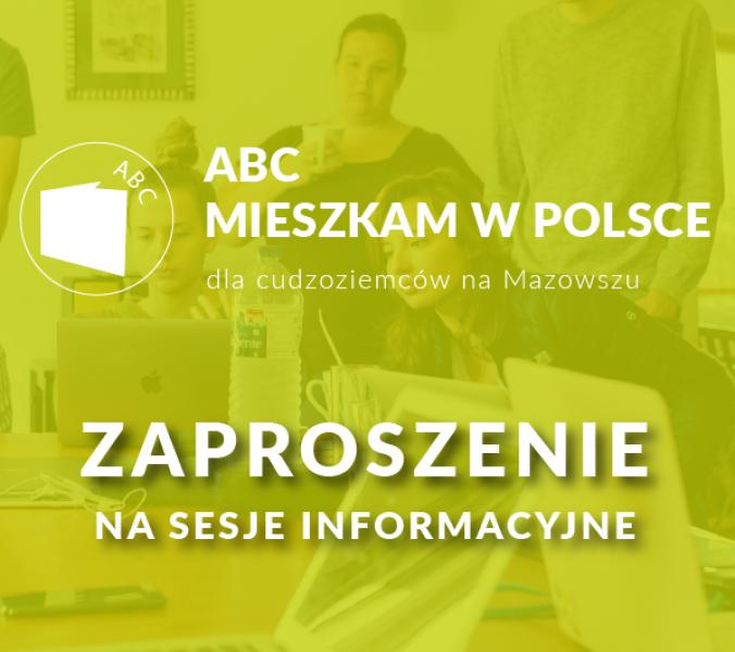 ABC Mieszkam w Polsce – zapisy na sesje informacyjne