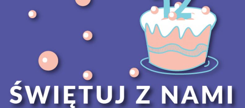 12. urodziny Fundacji