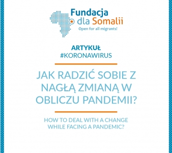 How to deal with a change while facing a pandemic?