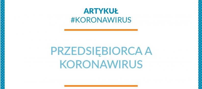 Przedsiębiorca a koronawirus