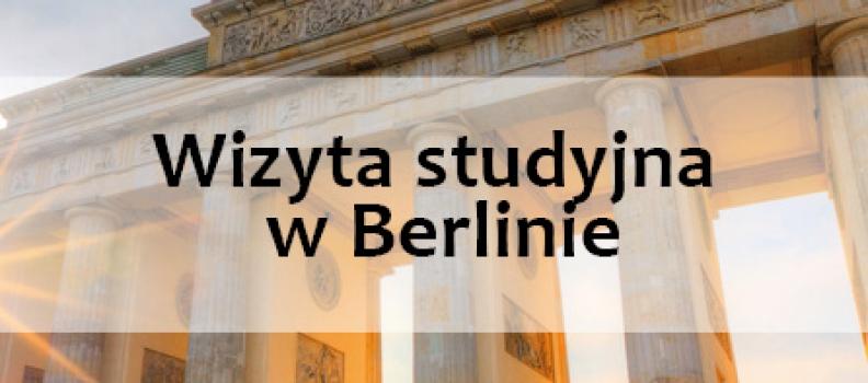 Wizyta studyjna w Berlinie