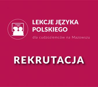 Rusza rekrutacja na kurs języka polskiego!